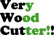 Very Wood Cutter!!