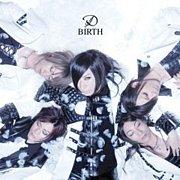 「BIRTH」 / D