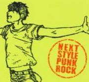 NEXT STYLE PUNK ROCK