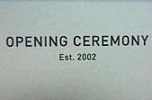 OPENING CEREMONY  (NY)