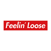 〜Feelin Loose〜