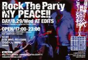 """Rock The Party """"MY PEACE!!"""""""