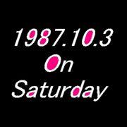 1987.10.3 On Saturday