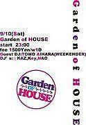 Garden of  HOUSE