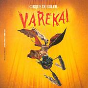 VAREKAI 〜CIRQUE DU SOLEIL〜