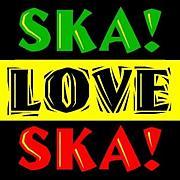 SKA! LOVE SKA!