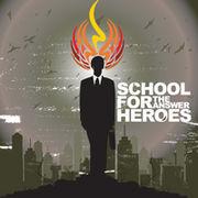 SCHOOL FOR HEROES