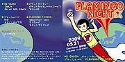 FLAMINGO NIGHT★