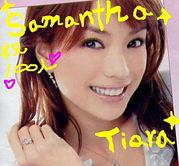 ♪Samantha Tiara♪