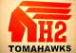 H2 TOMAHAWKS