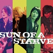 SUN OF A STARVE