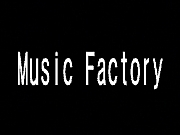「Music Factory」
