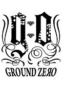 ★GROUND ZERO★グランドゼロ