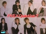 I♡FiVe×Question?