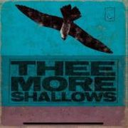 Thee More Shallows
