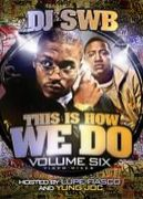 DJ SWB -THIS IS HOW WE DO-