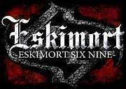 ESKIMORT SIX NINE
