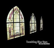 Trembling Blue Stars