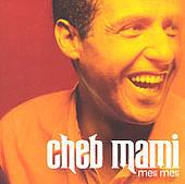 シェブ・マミ Cheb Mami