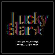 Lucky Star Final【11/13sat】