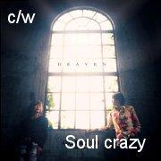 Soul crazy