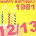 1981年12月13日生まれ☆
