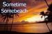 Sometime Somebeach