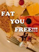 FAT YOU FREE!!!