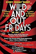 WILD AND OUT FRIDAYS