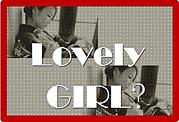 『Lovely  GIRL♥』