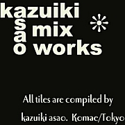 kazuiki asao mix works