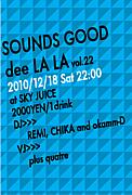 SOUNDS GOOD dee LA LA周辺〜