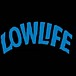 LOW LIFE CLOTHING