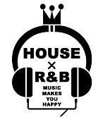 R&B×HOUSE