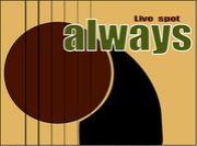 LIVE SPOT → always