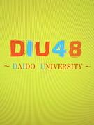 DIU48(DAIDO University 48)