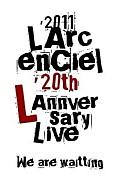 2011≫20th L'Anniversary