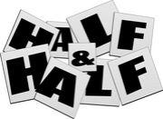 ハーフ&ハーフ (Half & Half)