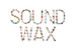 SOUND WAX IN OITA CITY