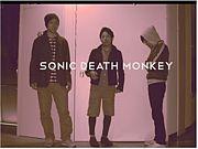 SONIC DEATH MONKEY!!!