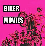 BIKER MOVIES