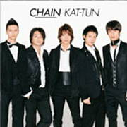 KAT-TUN『CHAIN』〜to be xx
