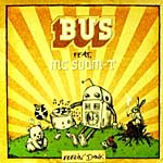 Bus (Feat. MC Soom-T)