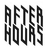 AFTER HOURS/アフターアワーズ