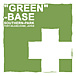 「緑」の基地