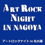 ART ROCK NIGHT in NAGOYA
