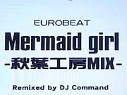 Mermaid girl-秋葉工房 MIX-
