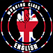 WORKING CLASS ENGLISH
