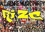 """""""RIZE""""      dance music party"""