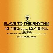 SLAVE TO THE RHYTHM @ FACE